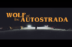 wolf-of-the-autostrada
